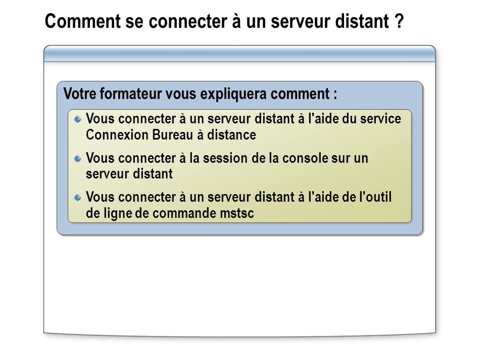 Comment se connecter à un serveur distant .