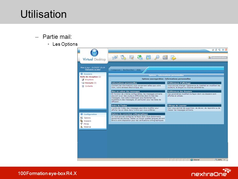 100 Formation eye-box R4.X Utilisation –Partie mail: Les Options