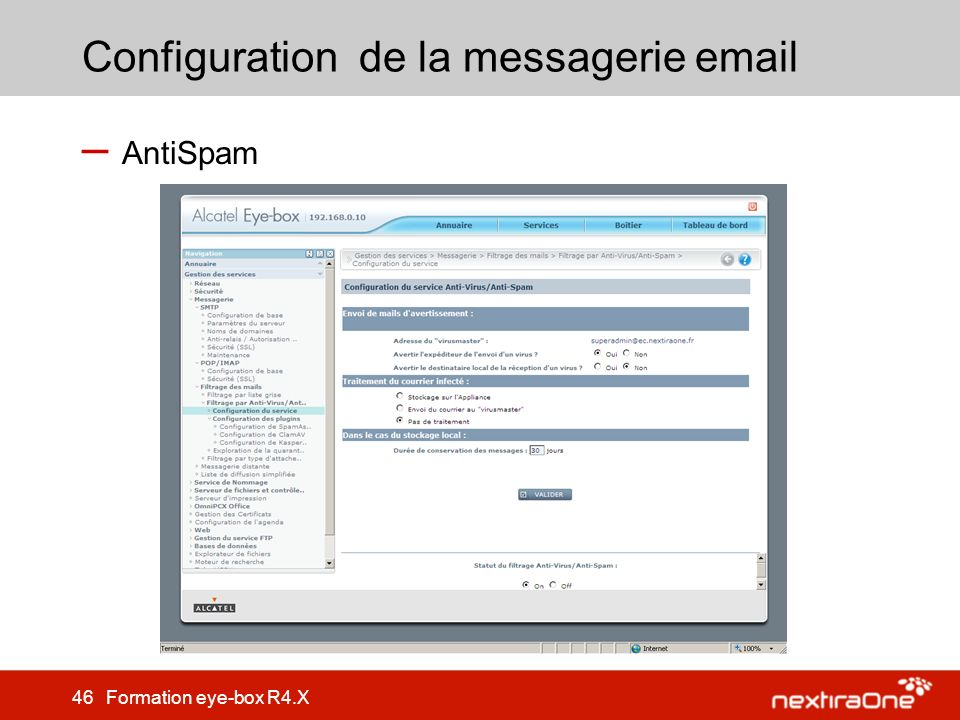 46 Formation eye-box R4.X Configuration de la messagerie email – AntiSpam