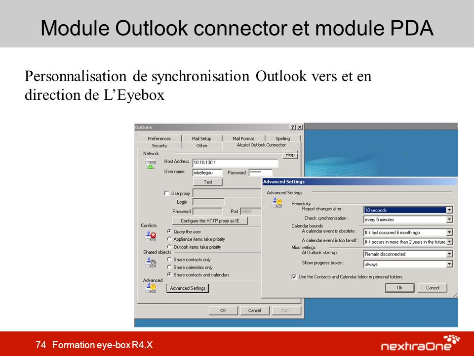 74 Formation eye-box R4.X Module Outlook connector et module PDA Personnalisation de synchronisation Outlook vers et en direction de LEyebox