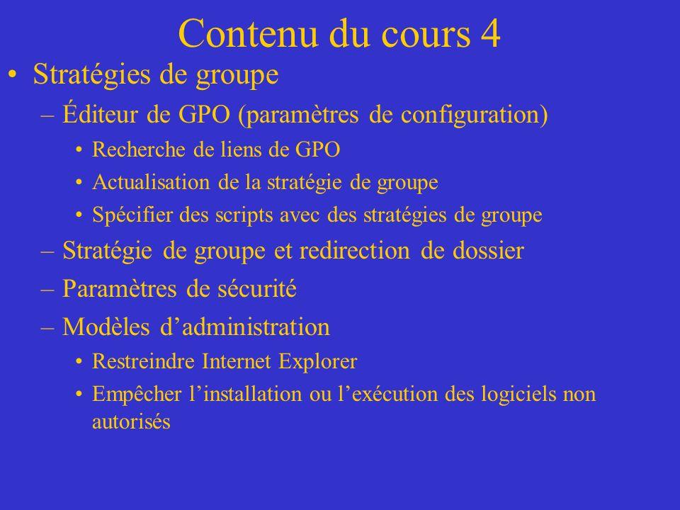 STRATÉGIE DE GROUPE Dépannage des stratégies de groupe –Mode planification RSoP Affichage des choix par lassistant RSoP