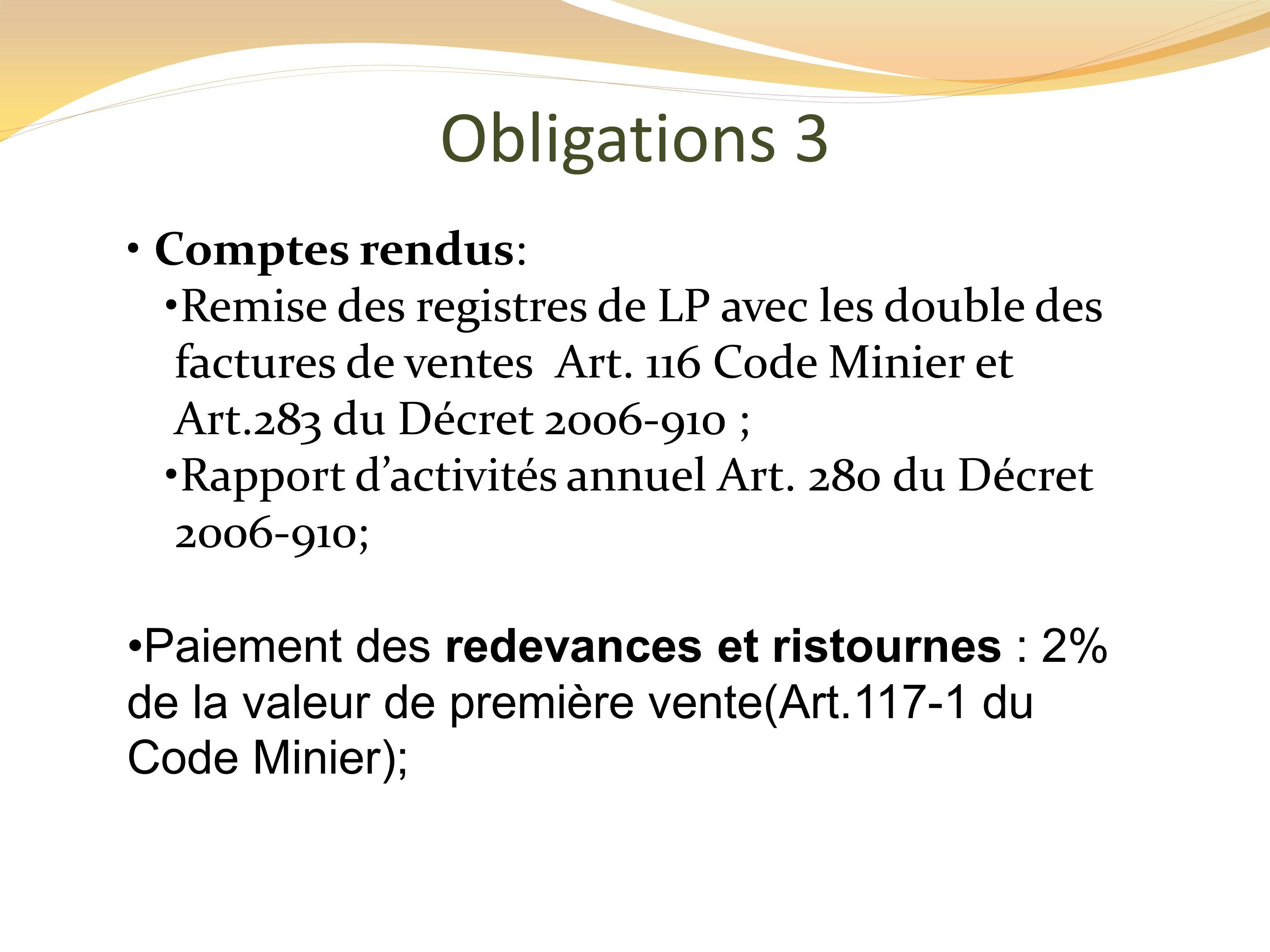 Obligations 3 Comptes rendus: Remise des registres de LP avec les double des factures de ventes Art.