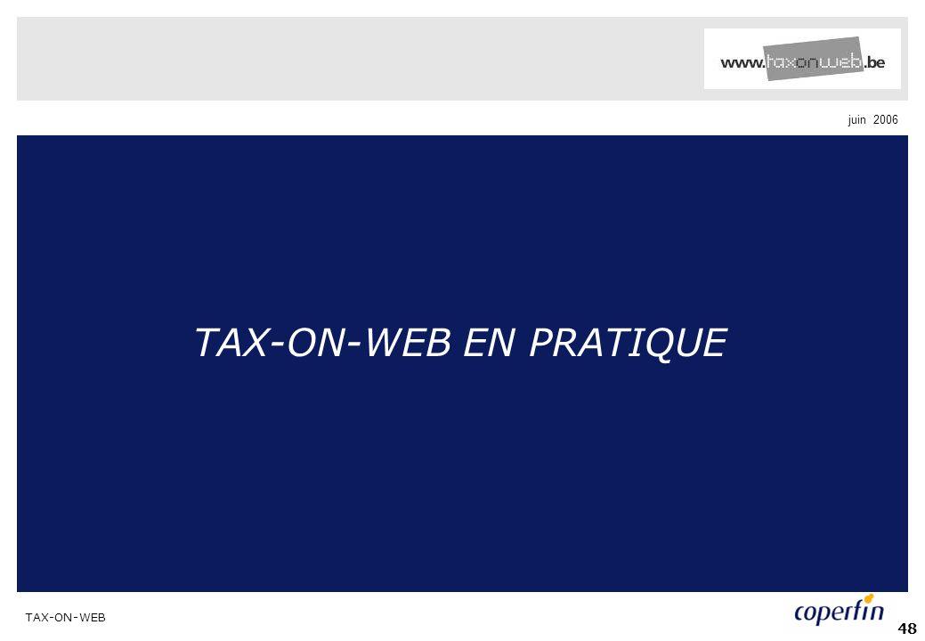 TAX-ON-WEB juin 2006 48 TAX-ON-WEB EN PRATIQUE