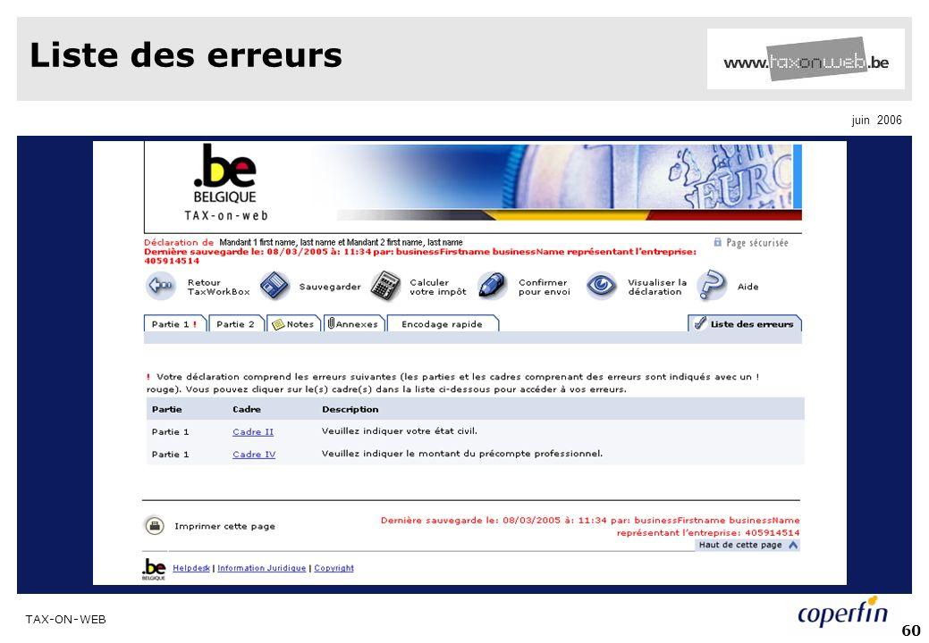 TAX-ON-WEB juin 2006 60 Liste des erreurs