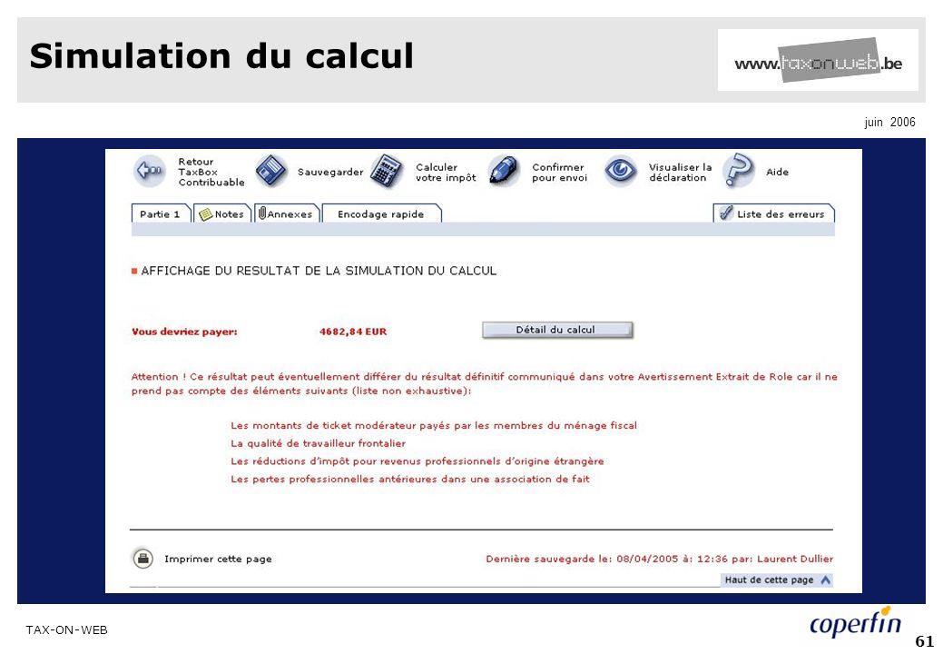 TAX-ON-WEB juin 2006 61 Simulation du calcul