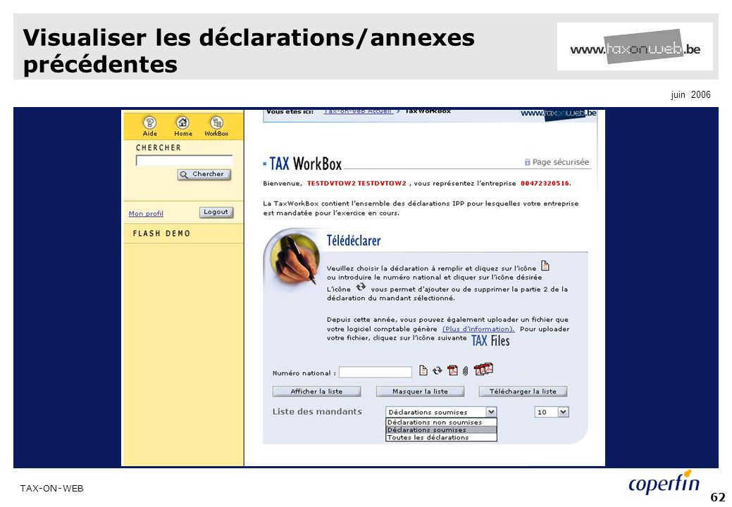 TAX-ON-WEB juin 2006 62 Visualiser les déclarations/annexes précédentes