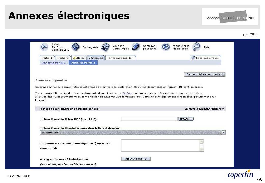 TAX-ON-WEB juin 2006 69 Annexes électroniques