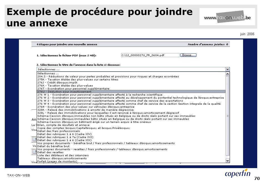 TAX-ON-WEB juin 2006 70 Exemple de procédure pour joindre une annexe