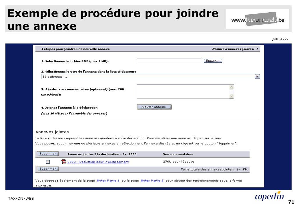 TAX-ON-WEB juin 2006 71 Exemple de procédure pour joindre une annexe