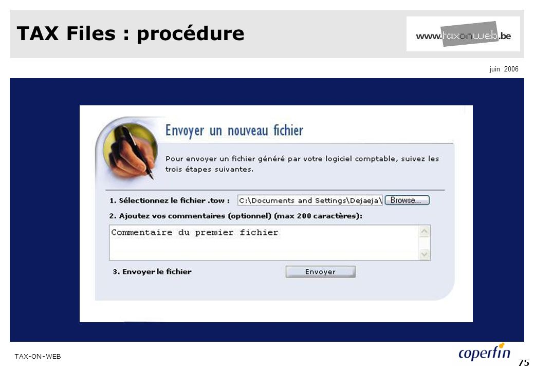 TAX-ON-WEB juin 2006 75 TAX Files : procédure