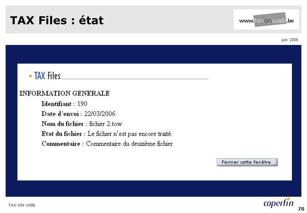 TAX-ON-WEB juin 2006 78 TAX Files : état