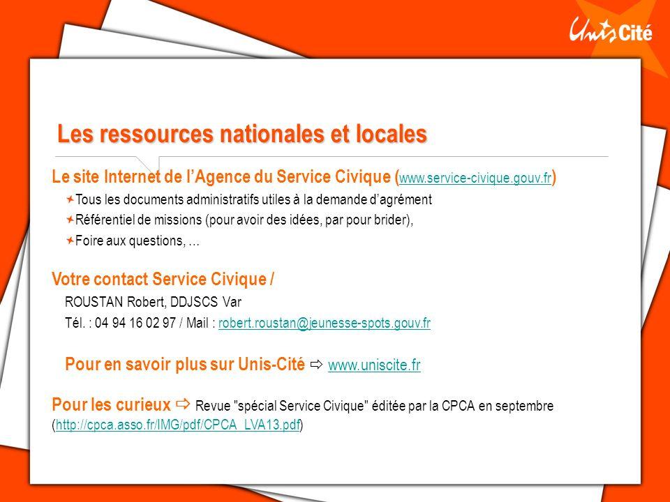 Les ressources nationales et locales Le site Internet de lAgence du Service Civique ( www.service-civique.gouv.fr ) www.service-civique.gouv.fr Tous l