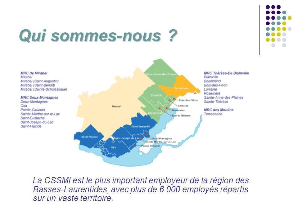 Qui sommes-nous ? La CSSMI est le plus important employeur de la région des Basses-Laurentides, avec plus de 6 000 employés répartis sur un vaste terr