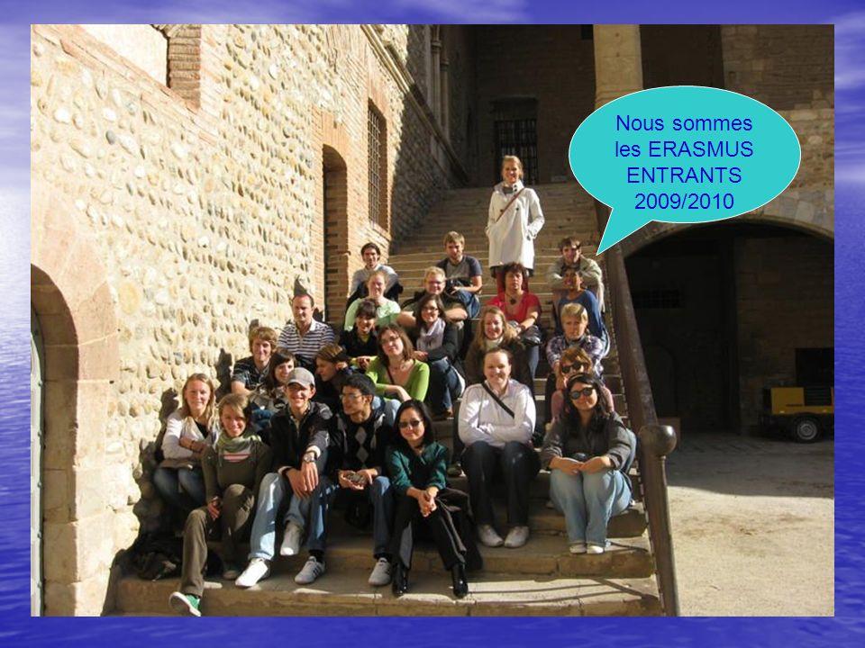 Nous sommes les ERASMUS ENTRANTS 2009/2010