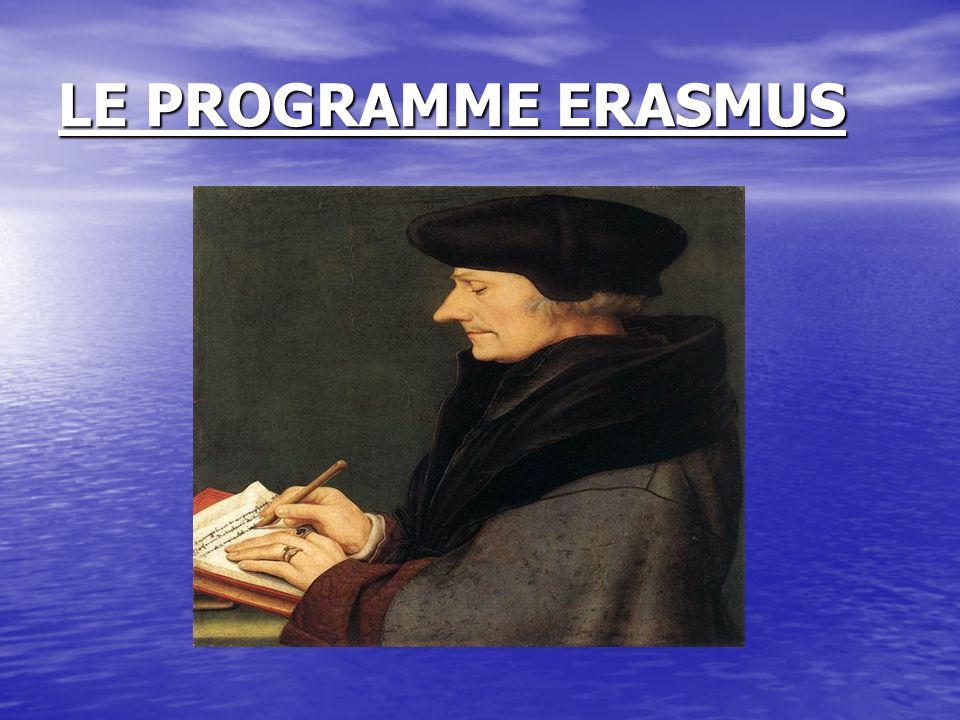 QUEST-CE-QUE LE PROGRAMME ERASMUS .DOÙ VIENT LE NOM DERASMUS .