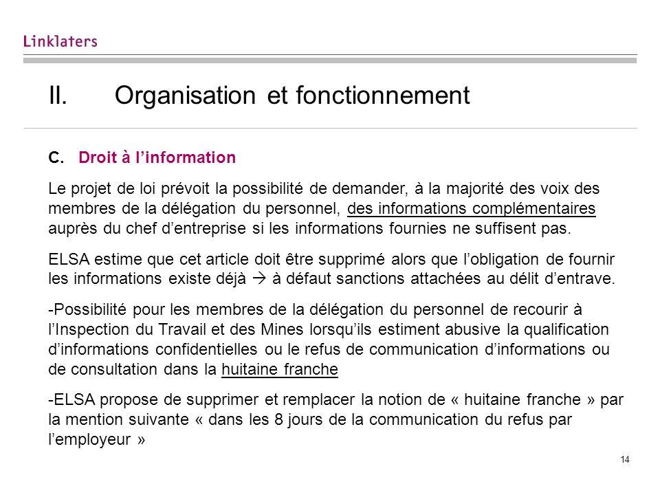 14 II.Organisation et fonctionnement C.