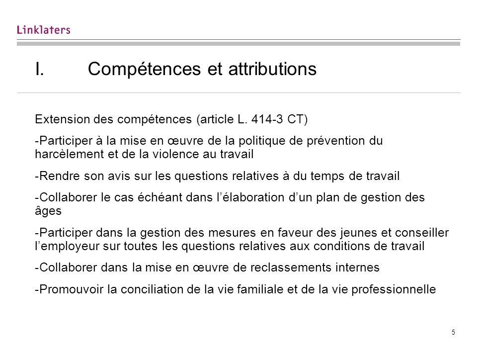 5 I. Compétences et attributions Extension des compétences (article L. 414-3 CT) -Participer à la mise en œuvre de la politique de prévention du harcè