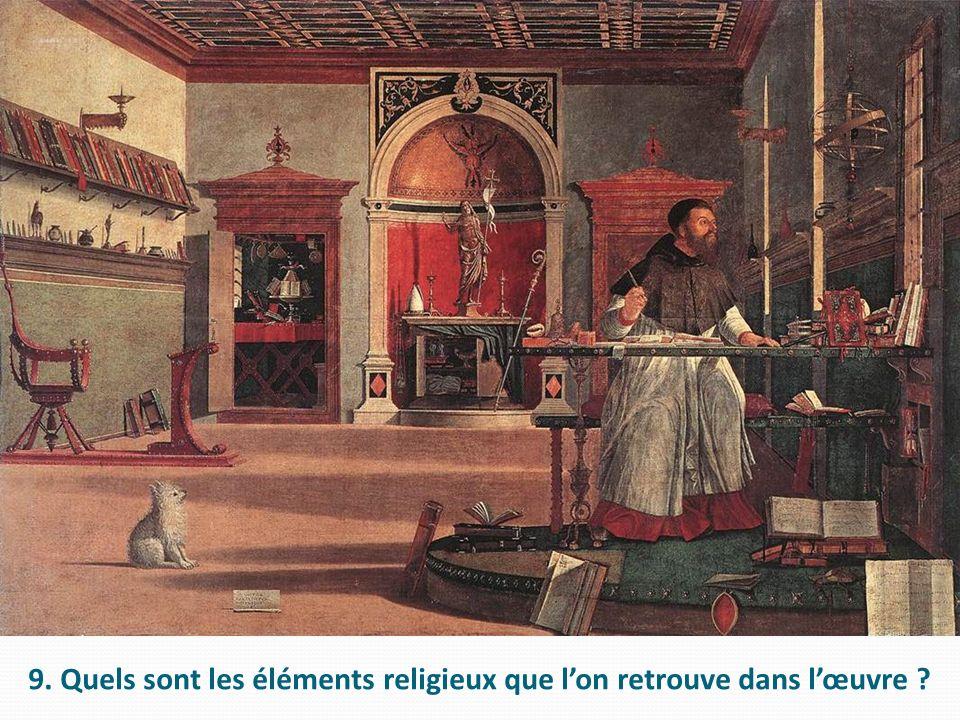 9. Quels sont les éléments religieux que lon retrouve dans lœuvre ?