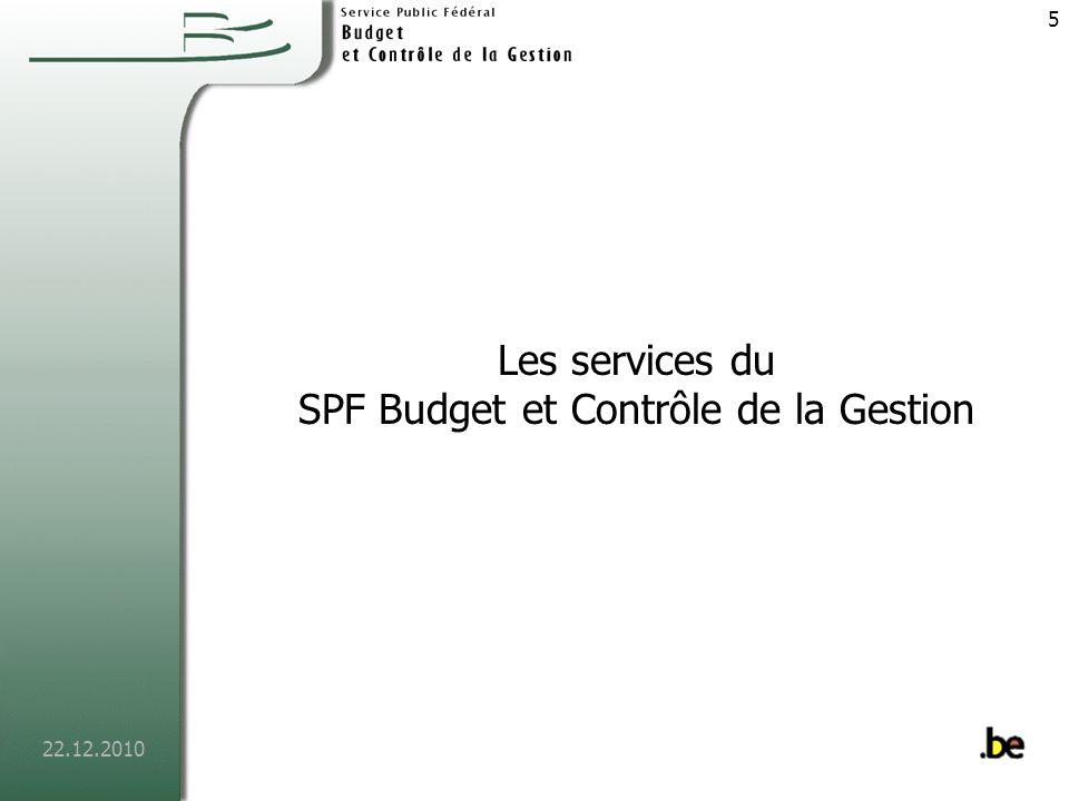 22.12.2010 6 Service macrobudgétaire Missions Fournir au gouvernement lexpertise nécessaire en matière de finances publiques dans le cadre de la politique macrobudgétaire.