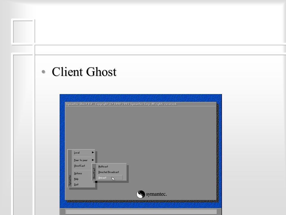 Client GhostClient Ghost