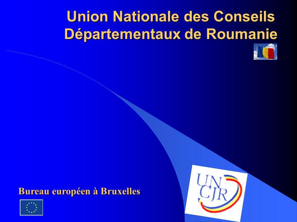 Union Nationale des Conseils Départementaux de Roumanie Bureau européen à Bruxelles