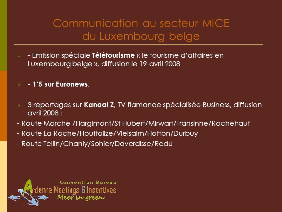 Communication au secteur MICE du Luxembourg belge - Emission spéciale Télétourisme « le tourisme daffaires en Luxembourg belge », diffusion le 19 avri
