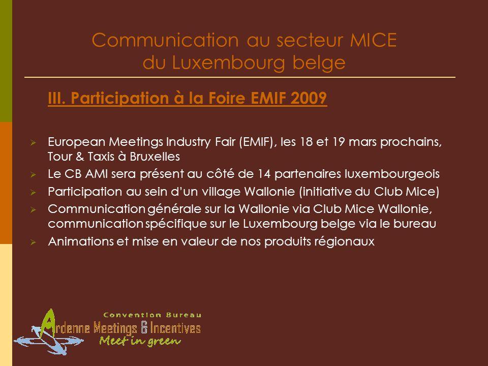 Communication au secteur MICE du Luxembourg belge III.