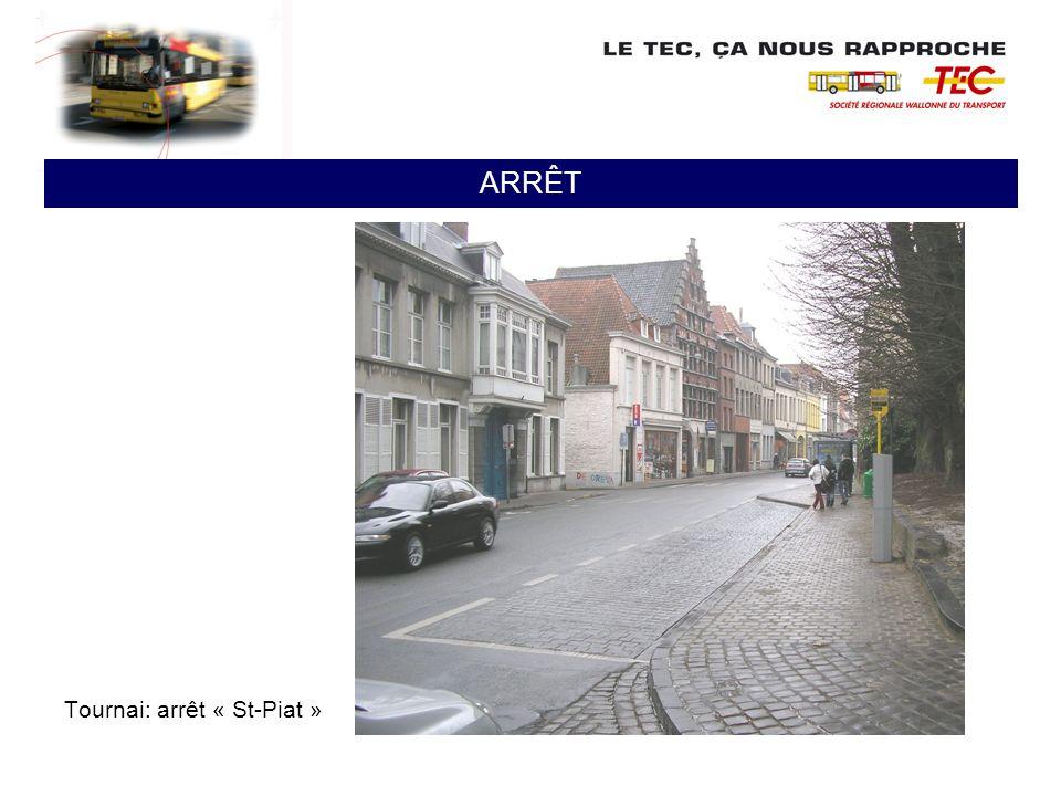 Tournai: arrêt « St-Piat » ARRÊT