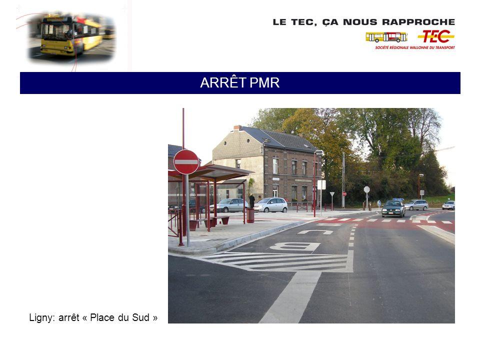 Ligny: arrêt « Place du Sud » ARRÊT PMR