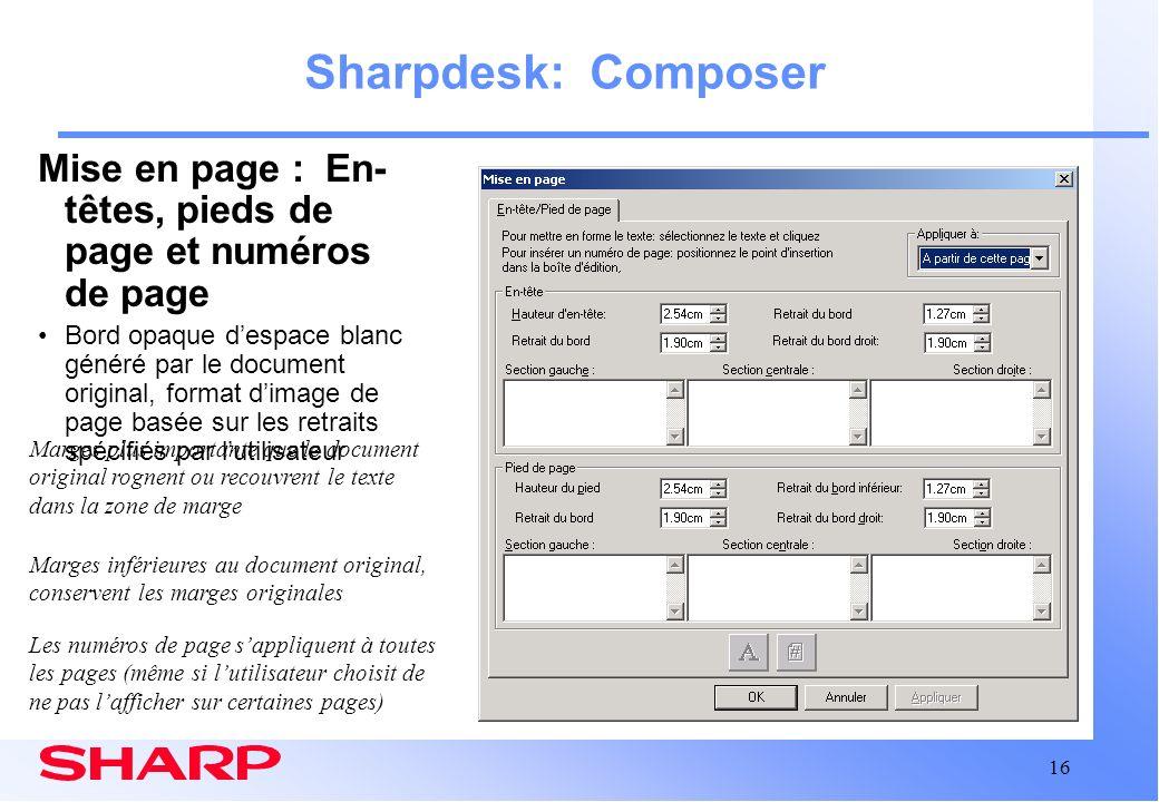 16 Sharpdesk: Composer Mise en page : En- têtes, pieds de page et numéros de page Bord opaque despace blanc généré par le document original, format di