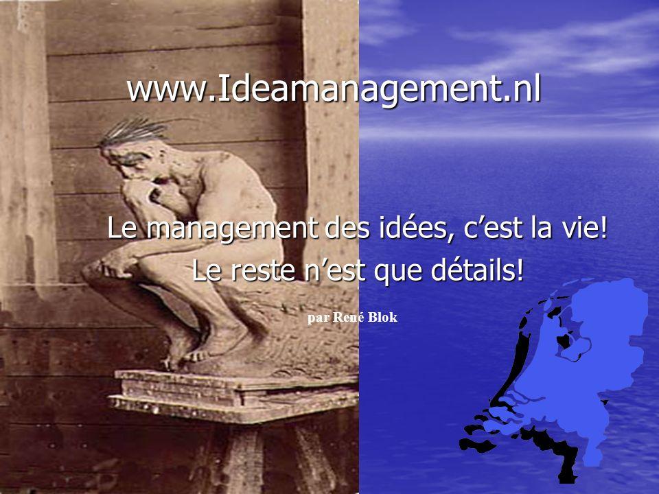 www.ideamanagement.nl 2005 (Prix de lInnovation): EVD IDEA obtient un Prix de lInnovation.