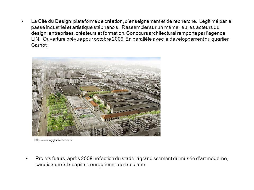La Cité du Design: plateforme de création, denseignement et de recherche. Légitimé par le passé industriel et artistique stéphanois. Rassembler sur un