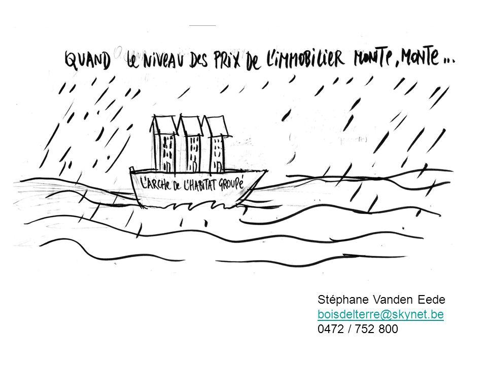 Stéphane Vanden Eede boisdelterre@skynet.be 0472 / 752 800