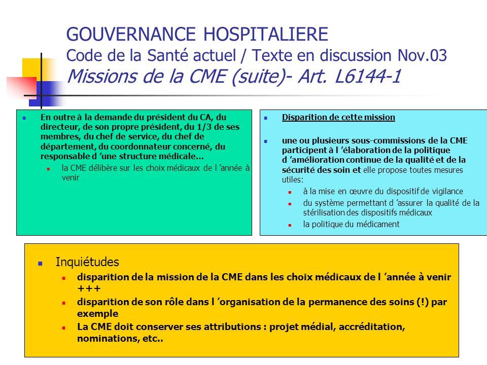 Disparition de cette mission une ou plusieurs sous-commissions de la CME participent à l élaboration de la politique d amélioration continue de la qua