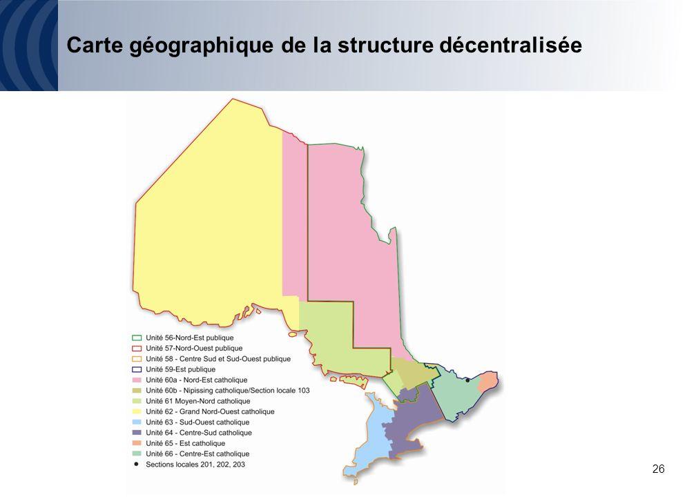 26 Carte géographique de la structure décentralisée