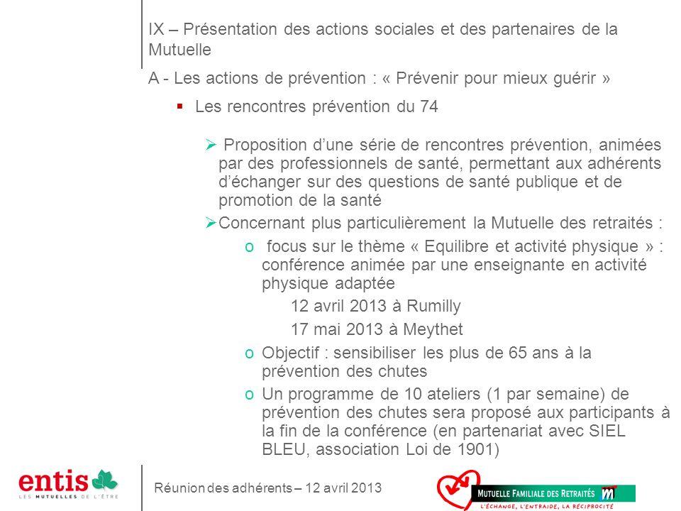25 Les rencontres prévention du 74 Proposition dune série de rencontres prévention, animées par des professionnels de santé, permettant aux adhérents