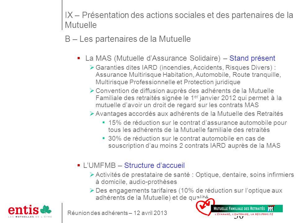 30 La MAS (Mutuelle dAssurance Solidaire) – Stand présent Garanties dites IARD (incendies, Accidents, Risques Divers) : Assurance Multirisque Habitati