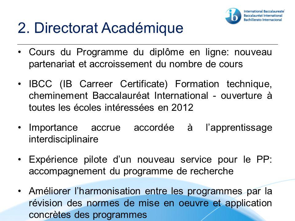 2. Directorat Académique Cours du Programme du diplôme en ligne: nouveau partenariat et accroissement du nombre de cours IBCC (IB Carreer Certificate)