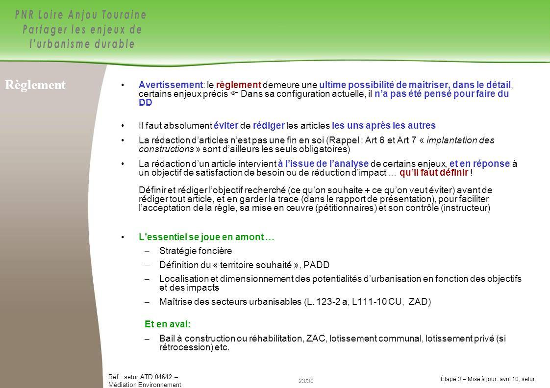 23/84 Réf.: setur ATD 04642 – Médiation Environnement Étape 3 – Mise à jour: avril 10, setur 23/30 Avertissement: le règlement demeure une ultime poss