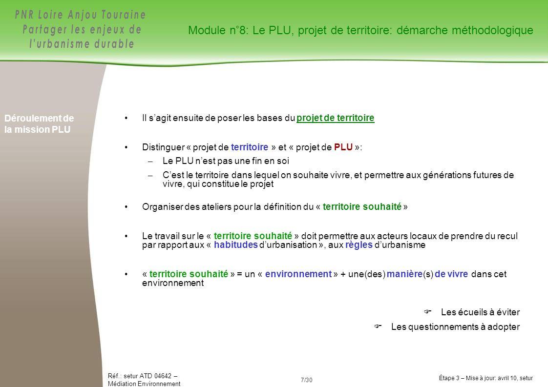 28/84 Réf.: setur ATD 04642 – Médiation Environnement Étape 3 – Mise à jour: avril 10, setur 28/30 1.