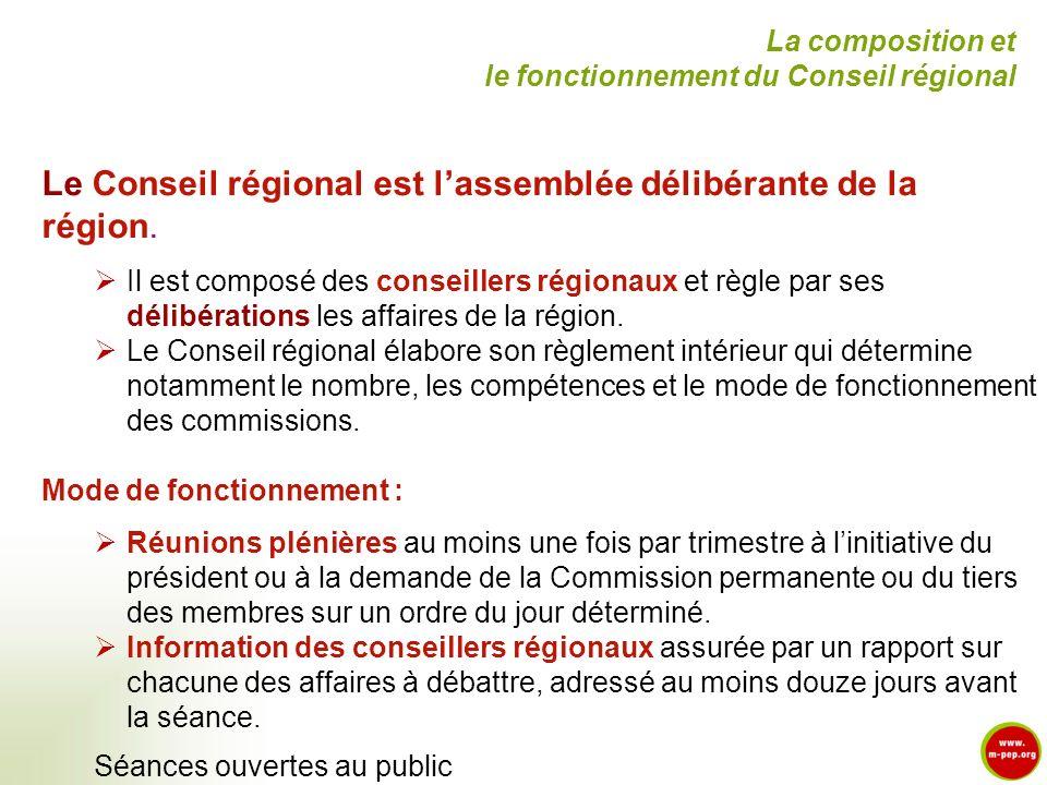 Le Conseil régional est lassemblée délibérante de la région. Il est composé des conseillers régionaux et règle par ses délibérations les affaires de l