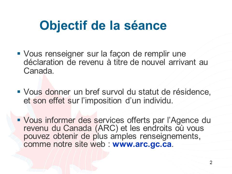 3 Le régime fiscal du Canada Il est fondé sur votre statut de résidence et non sur votre citoyenneté.