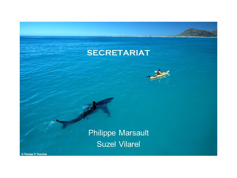 SECRETARIAT Philippe Marsault Suzel Vilarel