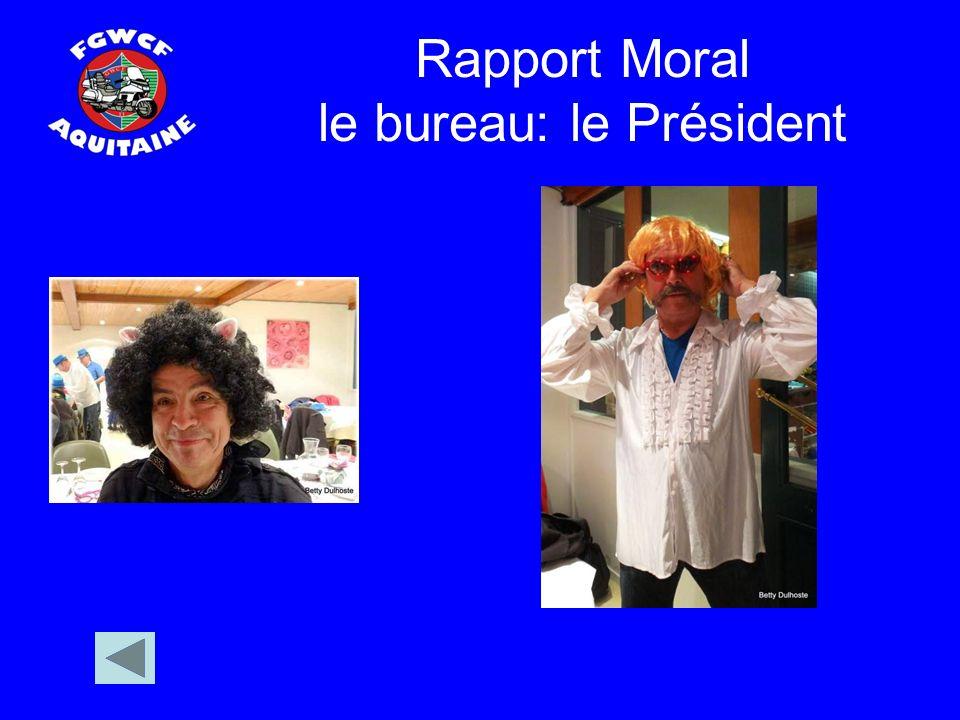 Rapport Moral le bureau: le Président