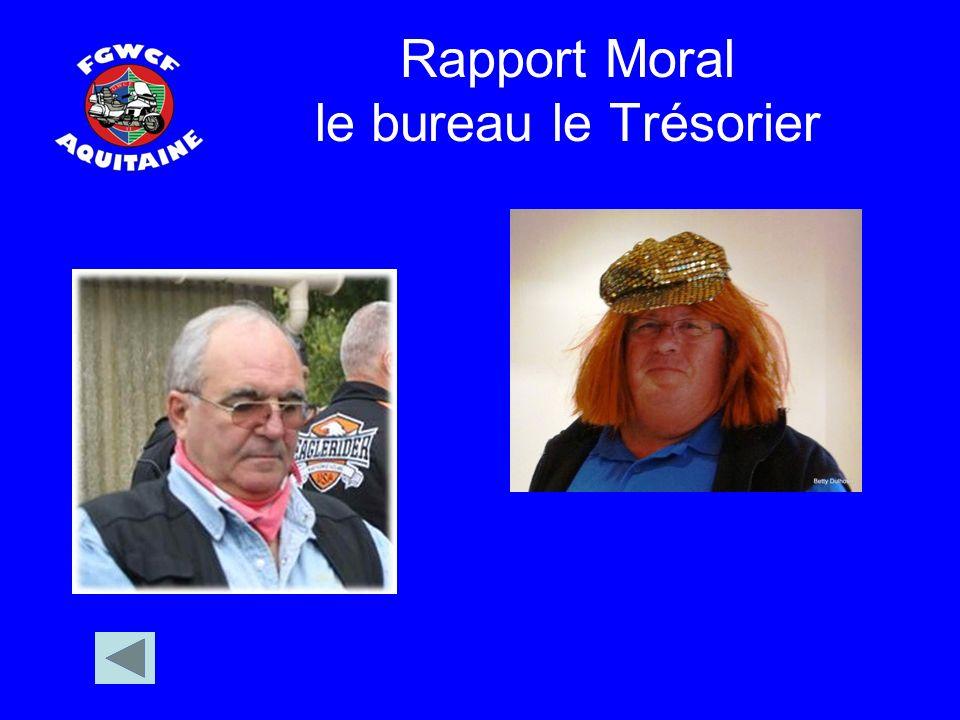 Rapport Moral le bureau le Trésorier