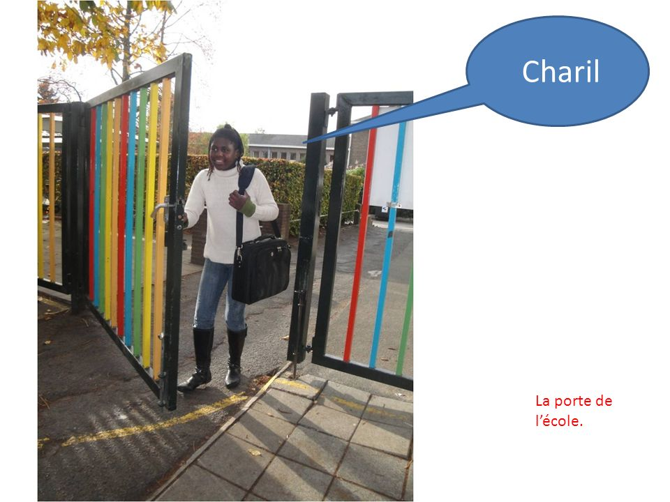 Charil La porte de lécole.