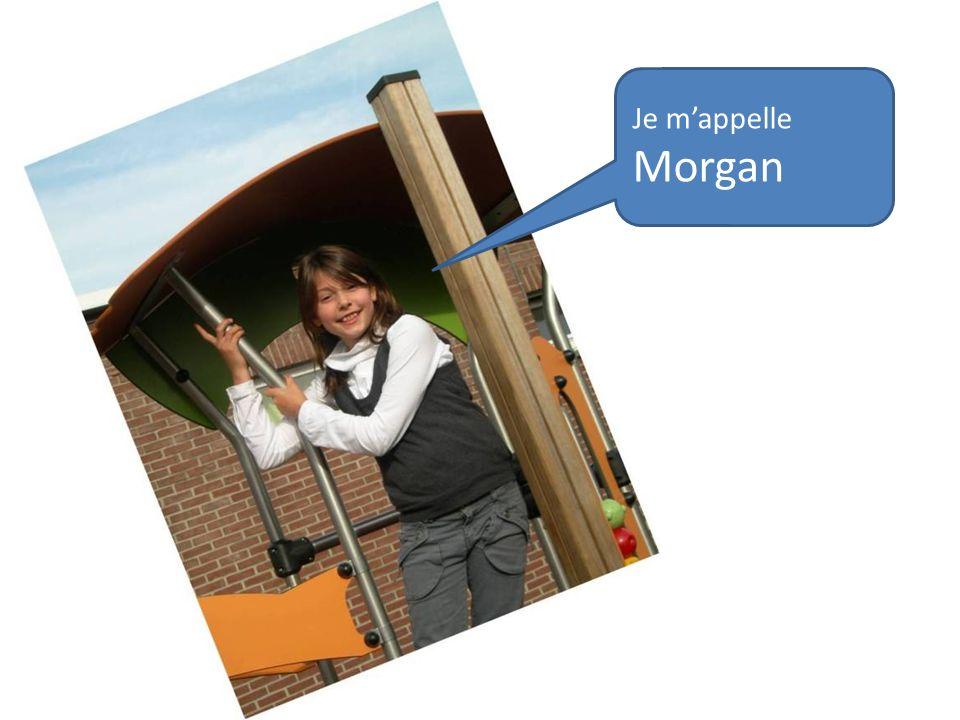 Je mappelle Morgan
