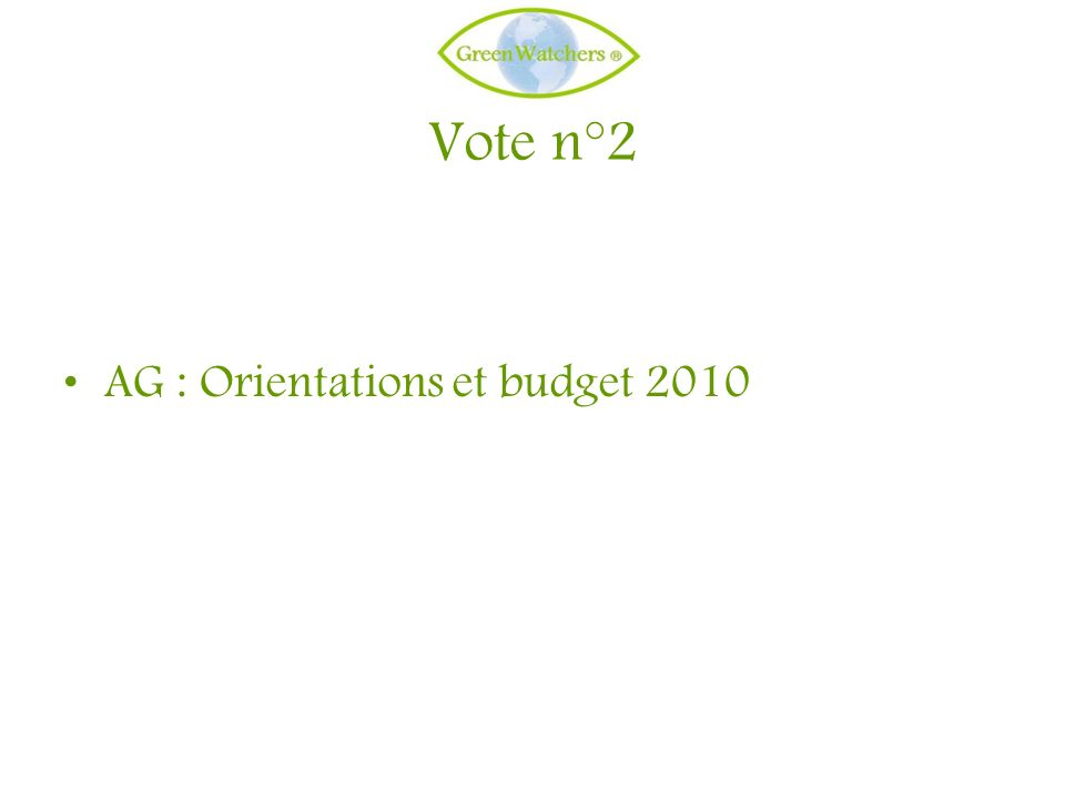 Vote n°2 AG : Orientations et budget 2010