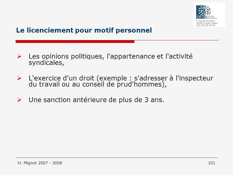 H. Mignot 2007 - 2008 101 Les opinions politiques, l'appartenance et l'activité syndicales, L'exercice d'un droit (exemple : s'adresser à l'inspecteur