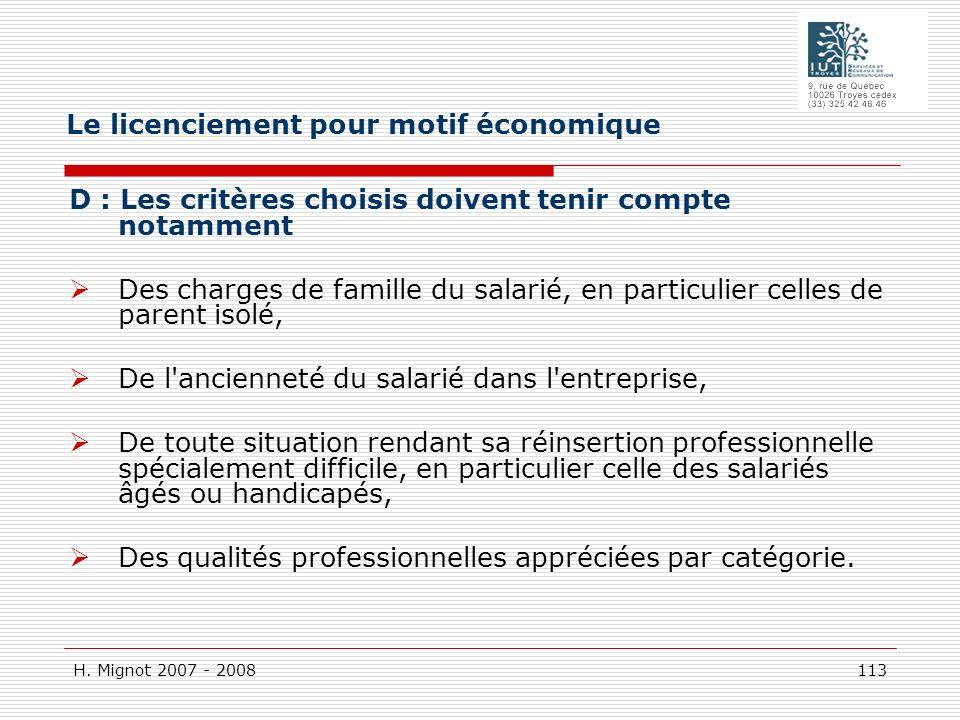 H. Mignot 2007 - 2008 113 D : Les critères choisis doivent tenir compte notamment Des charges de famille du salarié, en particulier celles de parent i